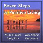 Seven Steps to Positive Living