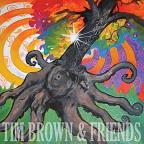 Tim Brown & Friends