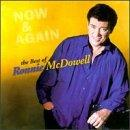 Now &amp; Again: The Best Of Ronnie McDowell
