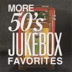 More 50s Jukebox Favorites