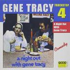 Truck Stop, Vol. 4: A Night Out with Gene Tracy
