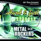 Hard & Fast: All-Time Greatest Metal Rockers