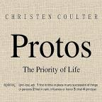 Protos: The Priority Of Life