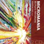 Micromania: 85 Piano Miniatures