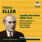 Heino Eller: Complete Piano Music, Vol. 3