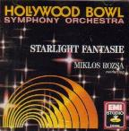 Starlight Fantasie / Rozsa, Hollywood Bowl Symphony Orch