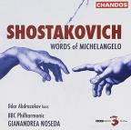 Shostakovich: Words of Michelangelo
