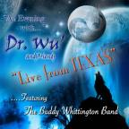 An Evening with Dr. Wu & Friends: Live from Texas