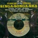 Singa Songa Ska-Top Sounds From Top Deck Volume 7
