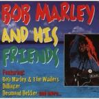 Bob Marley & His Friends