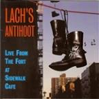 Lach's Antihoot: Live From The Fort At Sidewalk Cafe