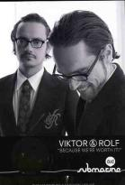 Because We're Worth It! : Viktor & Rolf