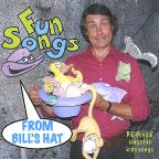 Fun Songs From Bill's Hat