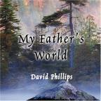 My Fathers World