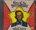 King Of The Delta Blues: The Music Of Charlie Patton