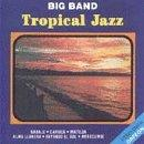 Big Band Tropical Jazz