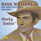 His Greatest Hits, Vol. 1: Honky Tonkin'