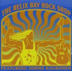 Relix Bay Rock Shop: Radio Show #2