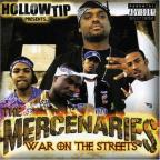 Hollow Tip Presents the Mercenaries: War on the Street