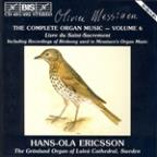 Olivier Messiaen: Complete Organ Music, Vol. 6