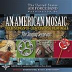 American Mosaic - Folk Songs Of Our Diverse Heritage
