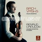 Distant Light: Bach, Vasks - Violin Concertos