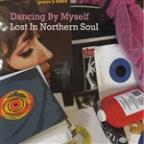 Dancing By Myself - Lost In Nothern Soul