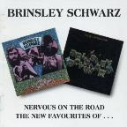 Nervous on the Road/The New Favourites of Brinsley Schwarz