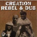 Creation Rebel and Dub