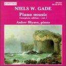 Niels W. Gade: Piano Music - Complete Edition, Vol. 1