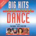 Big Hits 1980-2000: Dance