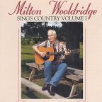 Milton Wooldridge Sings Country, Vol. 1
