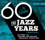 Jazz Years: Sixties