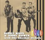 Buddy Knox/Buddy Knox &amp; Jimmy Bowen