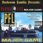 Playaz 4 Life: Major Game