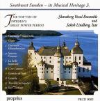 Southwest Sweden, Its Musical Heritage 3: The Top Ten of Sweden's Great Power Period