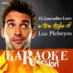Zancudito Loco (In The Style Of Los Plebeyos) [karaoke Version] - Single