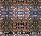 Howard Hello/Greeness Split (2CD)
