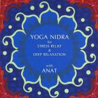 Yoga Nidra For Stress Relief & Deep Relaxation