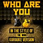 Who Are You (In The Style Of The Who) [karaoke Version] - Single