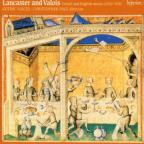 Lancaster And Valois - French &amp; English Music C1350-1420 / Christopher Page, Gothic Voices