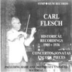 Carl Flesch: Historical Recordings, 1905 - 1936