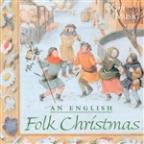 An English Folk Christmas: Christmas Cheer