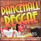 Dancehall Reggae Supersessions