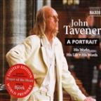 John Tavener: A Portrait