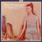 Felix Weingartner: String Quartets Vol. 2