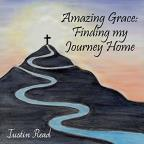 Amazing Grace: Finding My Journey Home