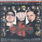 Guilty Gear Xx In La Vocal Edi