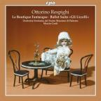 Respighi: La Boutique Fantasque