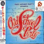 R&B/Hip Hop Party Presents: Old School Party